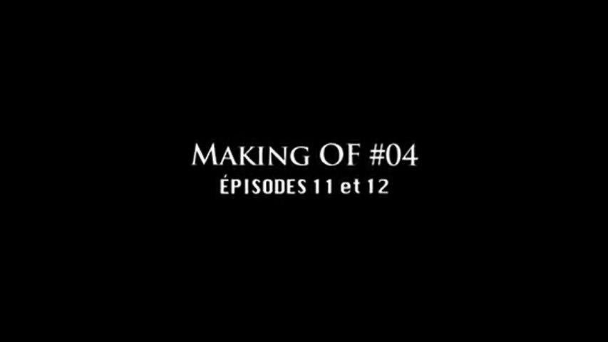 Les Souverains Making OF #04