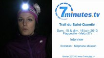 Trail Saint-Quentin 2013 - Interview Duo - M. Beurton - E. Thomas