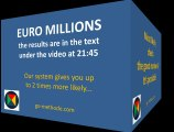 Euro Millions Results and  System 25 for win Euro Millions !
