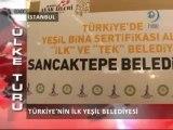 Hilal TV Ana Haber - Sancaktepe Belediyesi Yeşil Bina Sertifikası Haberi - 08.03.2013