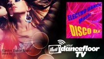 Disco DJ - Electro Dance Music - YourDancefloorTV