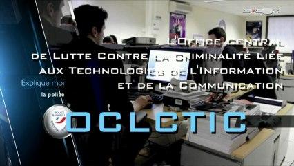 Découvrez l'OCLCTIC : Office Central de Lutte contre la Criminalité liée aux Technologies de l'Information et de la Communication