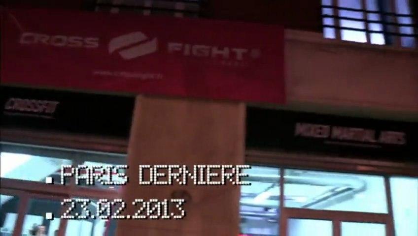 Paris Dernière - Cross Fight Paris