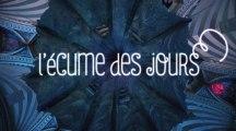 L'Ecume des jours - Michel Gondry - Featurette n°1 (HD)
