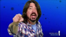 Dave Grohl Tips For Chelsea Lately Guest Host 2/7/2013 Chelsea Lately
