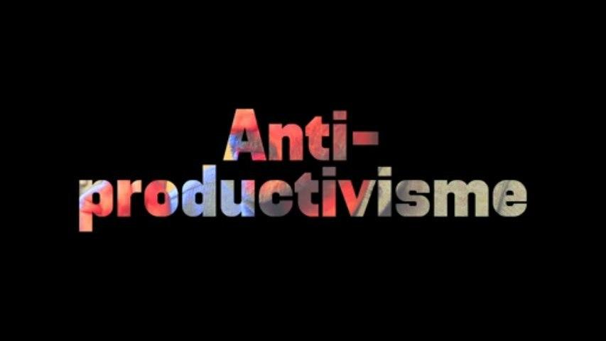 Anti-productivisme - Paul Ariès