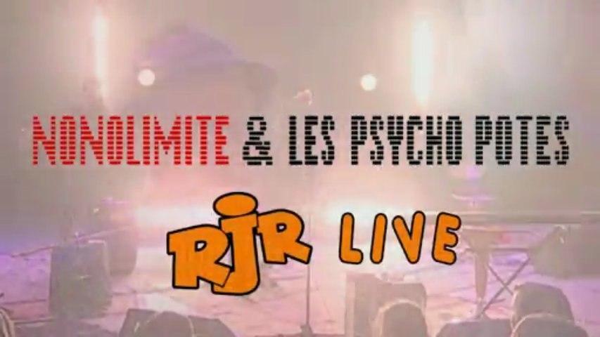 [N&PP] Nonolimite & les Psycho Potes @ RJR live