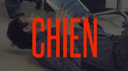 CHIEN \ La série en intégralité