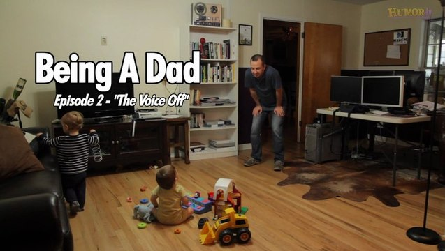 Being a Dad - Ep. 2: The Voice Off