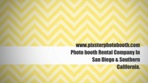 Pixster Photo Booth Rental company in San Diego  Photo booth