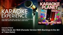 A-Type Player - Übers Ende der Welt - Karaoke Version With Backings In the Art of Tokio Hotel