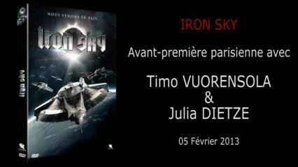 Avant-Première - IRON SKY - Avant-première parisienne avec Timo VUORENSOLA & Julia DIETZE