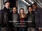 1er épisode de la série Neverwhere