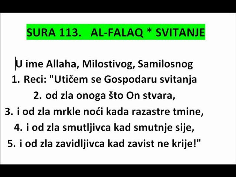 SURA 113 - SVITANJE - AL FALAQ - KUR'AN NA BOSANSKOM JEZIKU THE HOLY QUR'AN IN BOSNIAN