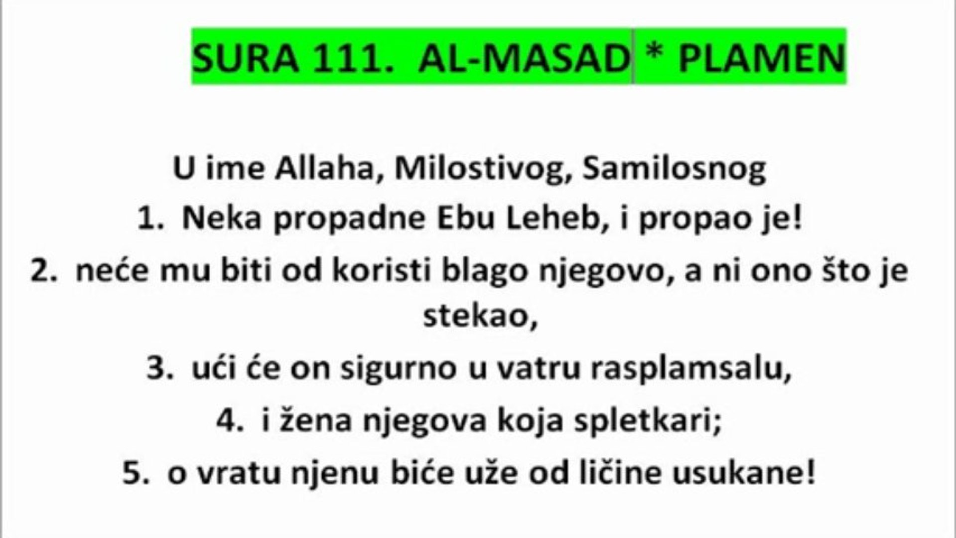 SURA 111: AL MASAD- PLAMEN-KUR'AN NA BOSANSKOM JEZIKU THE HOLY QUR'AN IN BOSNIAN