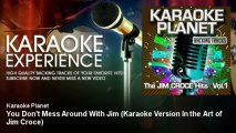 A-Type Player - You Don't Mess Around With Jim - Karaoke Version In the Art of Jim Croce