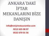 Ankarada İftar Mekanları,Ankarada İftar Nerede Yapılır,Ankarada İftar Yapılacak Restaurantlar