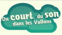 """Teaser pour le festival """"Du court, du son dans les Vallons"""""""