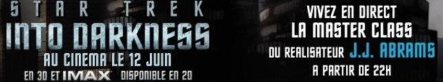 STAR TREK INTO DARKNESS - Masterclass avec J.J. Abrams