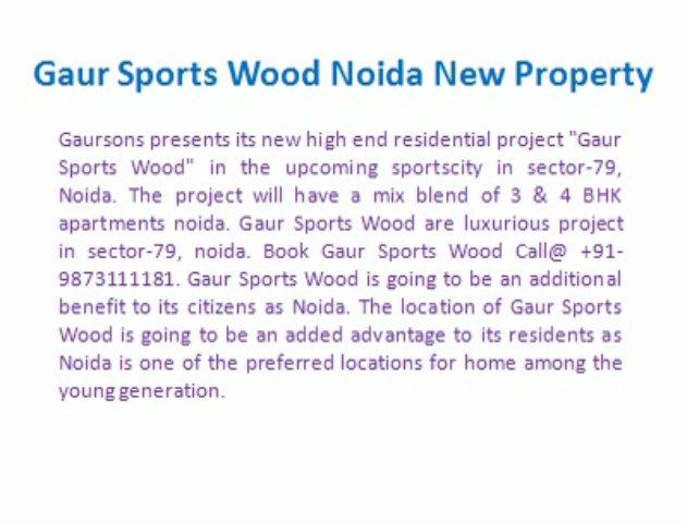 Book Gaur Sports Wood Call@ +91-9873111181, Gaur Sports Wood, Gaur Sports Wood Noida, Sports Wood Project Noida
