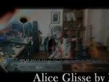 ALICE GLISSE