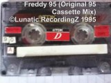 PiE - Freddy '95 (Original 1995 Cassette mix) / Lunatic RecordingZ 1995