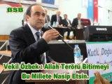 Vekil Özbek:Allah terörü bitirmeyi bu millete nasip etsin
