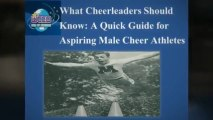 What Cheerleaders Should Know: A Quick Guide for Aspiring Male Cheer Athletes