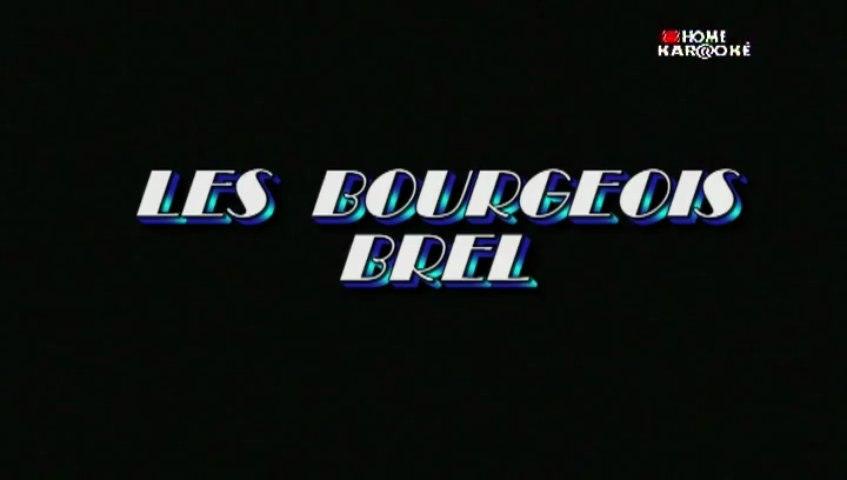 Karaoke - Les bourgeois de J. Brel