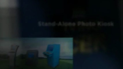 Stand-Alone Photo Kiosk