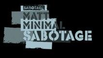 Matt Minimal - Sabotage (Original Mix) [Sabotage]