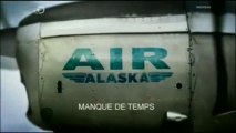 Manque de temps-S03E01-Air Alaska