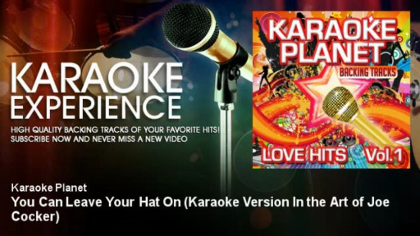 A-Type Player – You Can Leave Your Hat On – Karaoke Version In the Art of Joe Cocker
