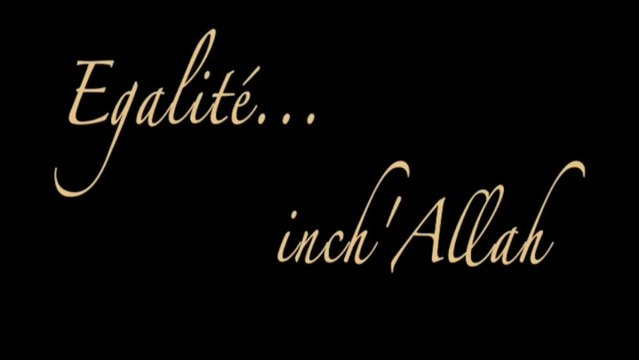 Égalité... inch'Allah