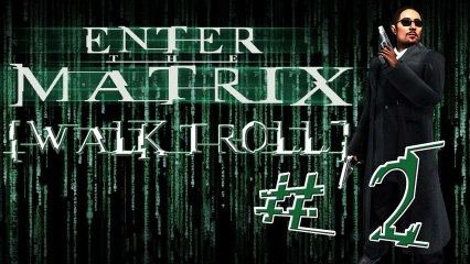 [WalkTroll] Enter The Matrix - 2/L'aéroport