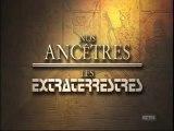 Ancient Alien nos Ancetres les Extraterrestres! la Mission. FR