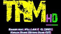 Baauer feat. Will.I.AM & CL (2NE1)Harlem Shake (Getting Dumb CUT)