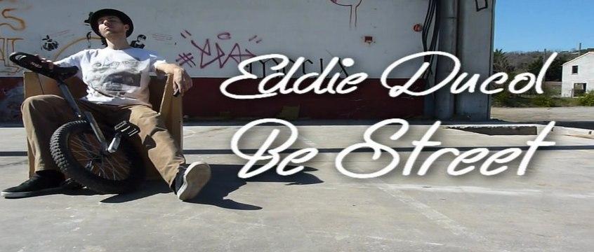 Be Street-Eddie DUCOL