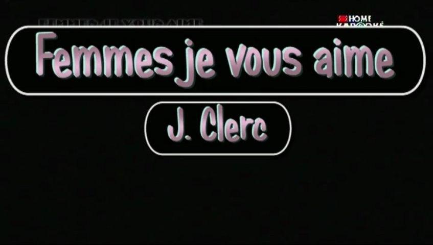 Femmes je vous aime de Julien Clerc - Karaoke