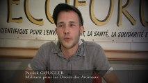 Patrick Gougler, Militant pour les Droits des Animaux. VENEZ NOMBREUX le 25 Mai à 14h aux Réformés POUR LES DROITS DES ANIMAUX