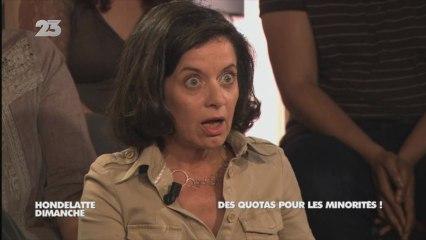 Extrait - Hondelatte Dimanche : Des quotas pour les minorités !