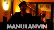 Printemps de Bourges 2013 - Concert Manu Lanvin