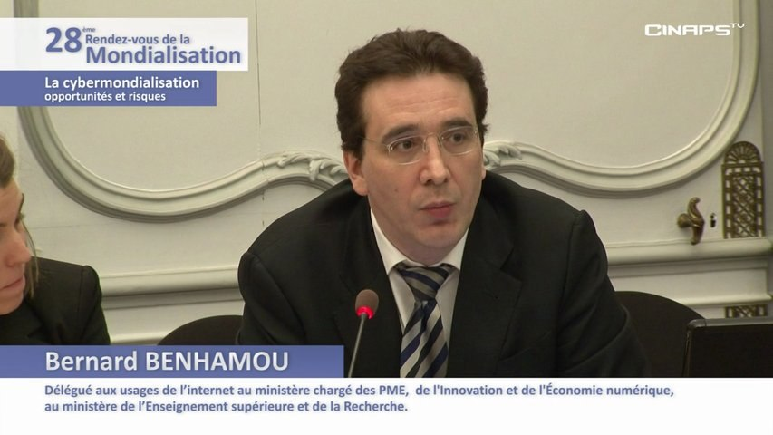 Centre d'Analyse Stratégique - La cybermondialisation - Opportunités et risques - Partie 1-4 - Bernard BENHAMOU