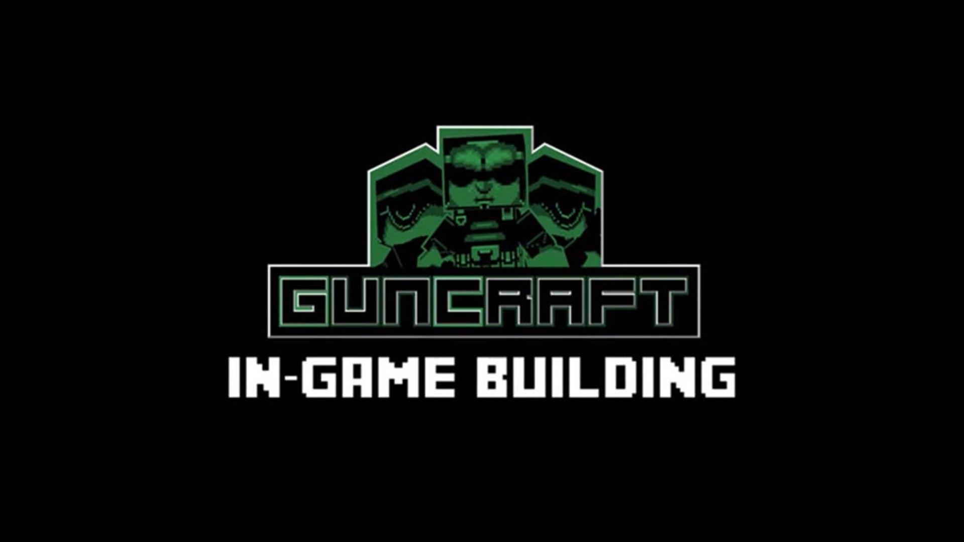 Guncraft - An in-game building Trailer