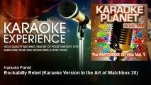 A-Type Player - Rockabilly Rebel - Karaoke Version In the Art of Matchbox 20