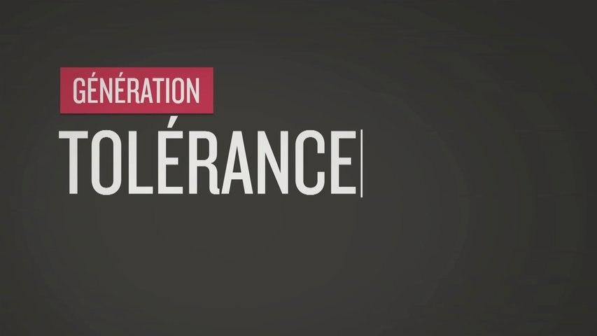 Génération Quoi - Tolérance