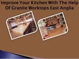 Granite Worktops East Anglia