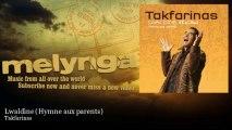 Takfarinas - Lwaldine - Hymne aux parents