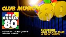 Véronique et Davina - Gym Tonic (Toutou youtou) - YouTube