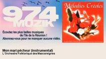 L'Orchestre Folklorique des Mascareignes - Mon mari pêcheur - instrumental